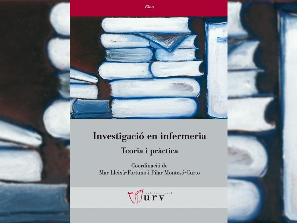 """Portada del llibre """"Investigació en Infermeria, teoria i pràctica"""", editat per Publicacions URV"""